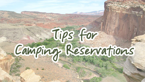 Camping Reservations: Tips for a Worry Free Get-Away