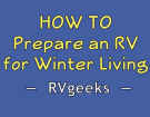 How To RV In The Winter: Essential Tips For Surviving the Cold