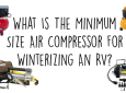 What Is The Minimum Size Air Compressor For Winterizing An RV?