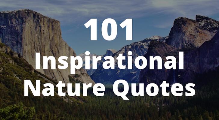 101 Inspirational Nature Quotes