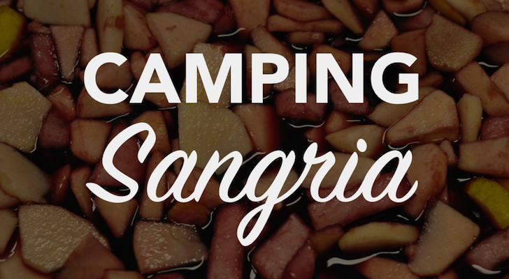 How To Make Your Own Camping Sangria Concentrate
