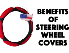 Benefits Of Using A Steering Wheel Cover And 3 Highly Rated Ones To Try