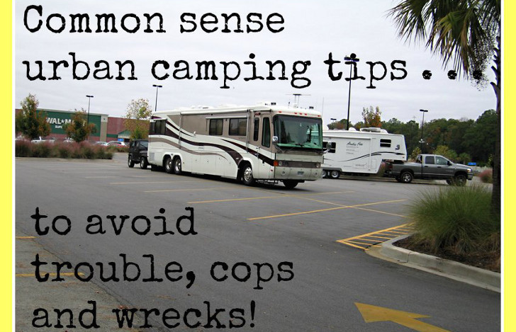 Common Sense Urban Camping Tips To Avoid Trouble Cops