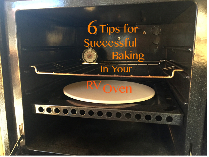 6 Tips For Successful Baking In Your Rv Oven